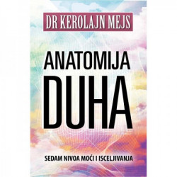Anatomija duha - Kerolajn Mejs ( H0050 )