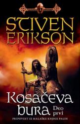 Kosačeva bura I deo - Stiven Erikson ( 10742 )
