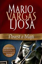 POVEST O MAJTI - Mario Vargas Ljosa ( 6000 )