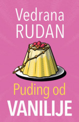 Puding od vanilije - Vedrana Rudan ( 10802 )