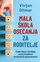 Mala škola osećanja za roditelje - Vivijan Ditmar ( 10761 )