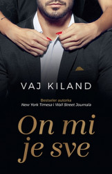 ON MI JE SVE - Vaj Kiland ( 9764 )