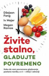 Živeti stalno, gladujte povremeni - Džejson Fang, Iv Mejer, Megan Ramos ( 10812 )