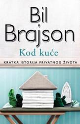 KOD KUĆE - Bil Brajson ( 5985 )