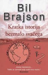 KRATKA ISTORIJA BEZMALO SVAČEGA - Bil Brajson ( 2500 )