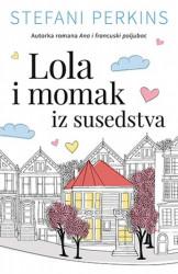 LOLA I MOMAK IZ SUSEDSTVA - Stefani Perkins ( 8963 )