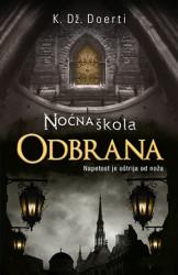 NOĆNA ŠKOLA ODBRANA - K. Dž. Doerti ( 7928 )