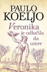 VERONIKA JE ODLUČILA DA UMRE - Paulo Koeljo ( 8787 )
