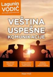VEŠTINA USPEŠNE KOMUNIKACIJE - LAGUNIN VODIČ - Kejsi Holi ( 9178 )