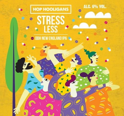 eticheta Hop Hooligans Stress Less
