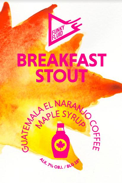 eticheta Breakfast Stout: Maple Syrup & Guatemala El Naranjo Coffee