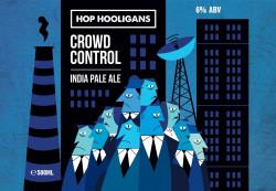 eticheta Hop Hooligans Crowd Control
