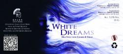 eticheta White Dreams