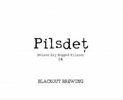 eticheta Blackout Pilsdet