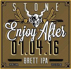 eticheta Stone Enjoy After 07.04.16 Brett IPA