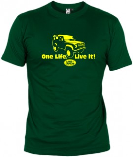 One Life. Live it!