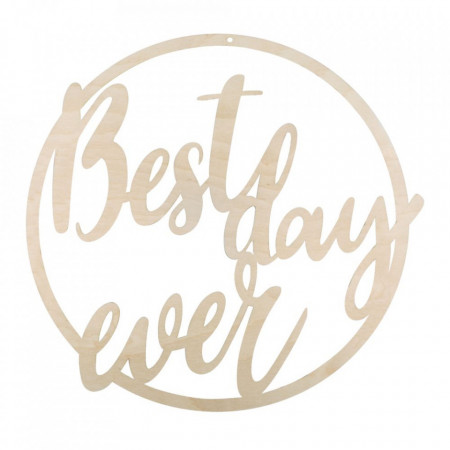 "Coronita din lemn ""Best day ever"", 31cm ø"