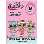 Carte de colorat cu abtiblduri L.O.L. Surprise! - Retro Club, Cosplay Club, 24K Gold