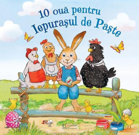 10 oua pentru Iepurasul de Paste