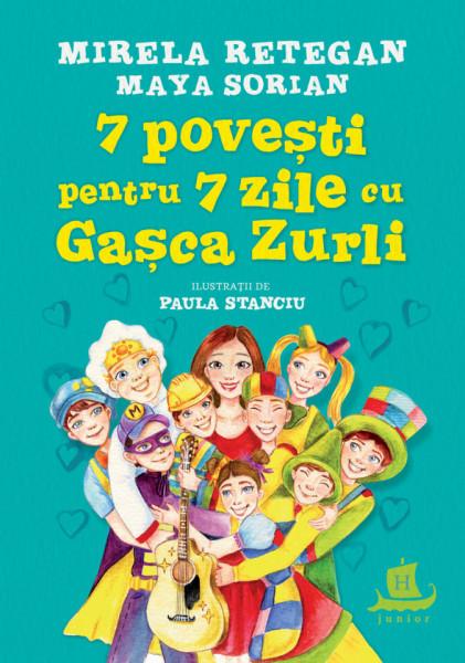 7 povesti pentru 7 zile cu Gasca Zurli
