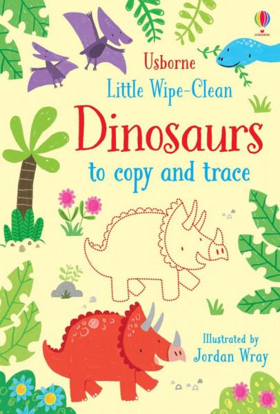 Carte de tip scrie si sterge la nesfarsit, cu marker inclus, Little wipe-clean dinosaurs to copy and trace, Usborne