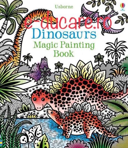 Carte magica de pictat doar cu apa, Dinosaurs magic painting book, Usborne