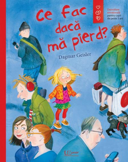 Ce fac daca ma pierd? , Dagmar Geisler