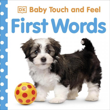 Baby Touch and Feel First Words, DK