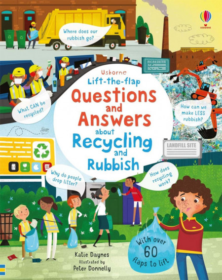 Carte cu multe clapete Lift-the-Flap Questions and Answers About Recycling and Rubbish, Usborne