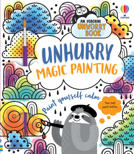 Carte magica de pictat doar cu apa, Unhurry Magic Painting, Usborne, 3+