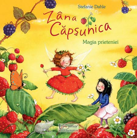 Zana Capsunica, Magia prieteniei