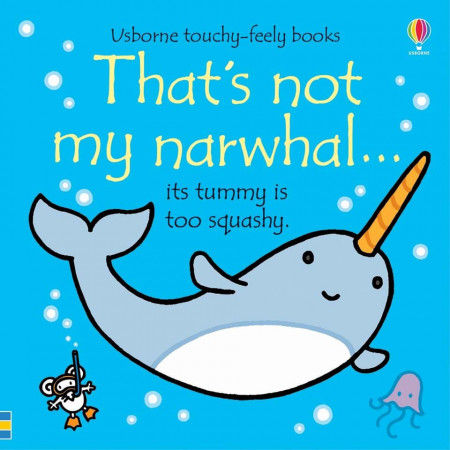 Carte senzoriala, touchy feely, That's Not My Narwhal, usborne