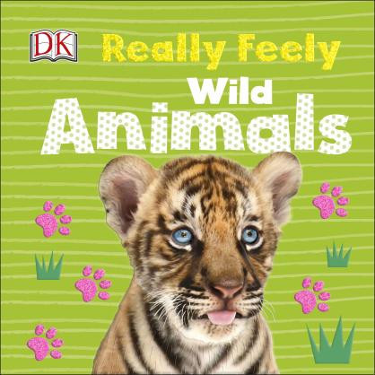 Really Feely Wild Animals, DK