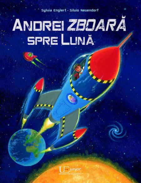Andrei zboara spre luna - Sylvia Englert/Siluio Neuendorf