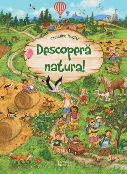 Descopera natura (carte brosata) - Christine Kugler