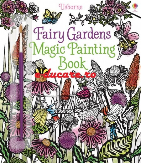 Fairy gardens magic painting book, carte magica de pictat doar cu apa, Usborne