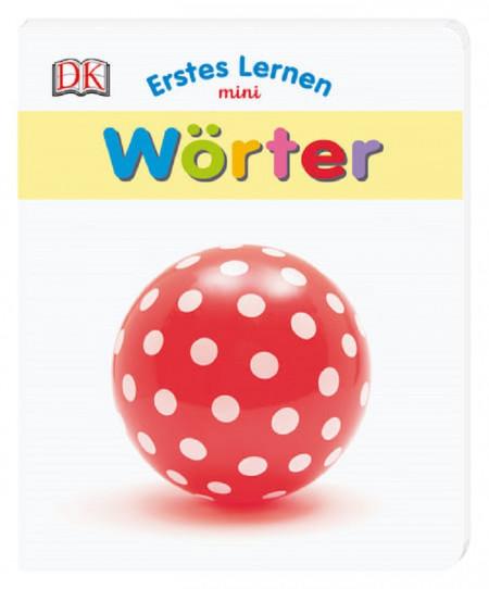 Carte in limba germana, primele cuvinte, Erstes Lernen mini, Worter DK, 12+