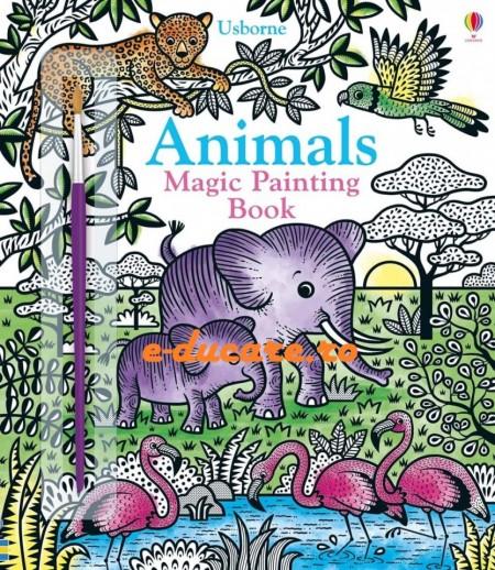 Carte magica de pictat doar cu apa, Magic painting animals, Usborne