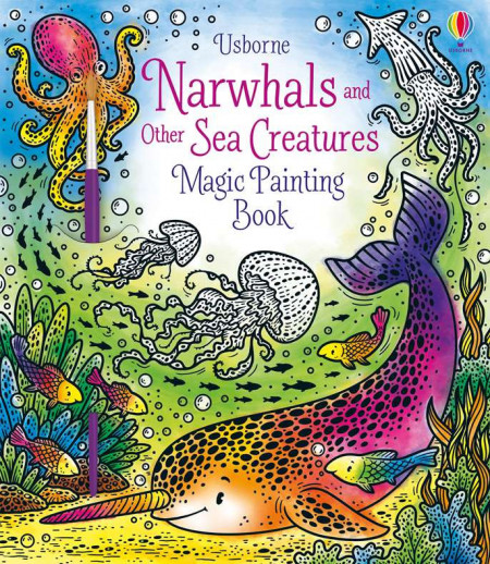 Carte magica de pictat doar cu apa, Magic Painting Narwhals and Other Sea Creatures