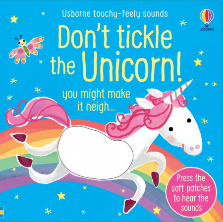 Don't Tickle the Unicorn!, Sam Taplin, Usborne