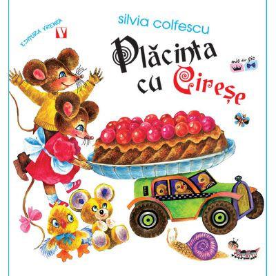 Placinta cu cirese - Editia a doua - Silvia Colfescu