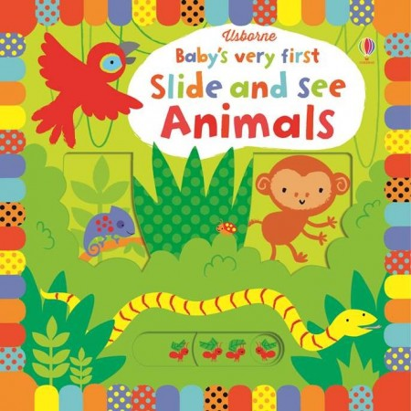 Baby's very first slide and see animals, usborne