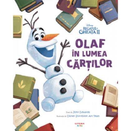 Disney. Regatul de Gheata II. Olaf in lumea cartilor - , ed 2020