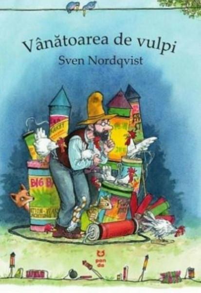 Vânătoarea de vulpi, Sven Nordqvist, (Seria Pettson si Findus)