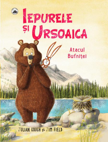 Iepurele si ursoaica - atacul bufnitei de Jim Field, Julian Gough