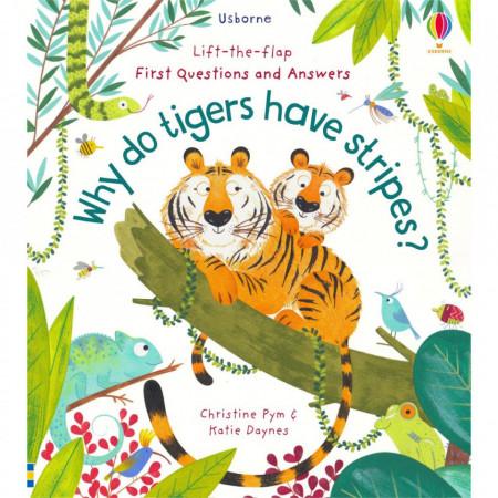"Carte ""Why Do Tigers Have Stripes?"", cu pagini cartonate, 4 ani+, Usborne"