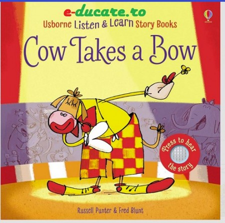 Listen and learn story book, cow takes a bow, Usborne