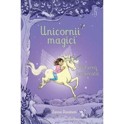 Unicornii magici. Padurea fermecata, Usborne