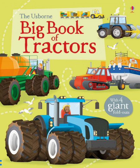 Big book of tractors, Usborne