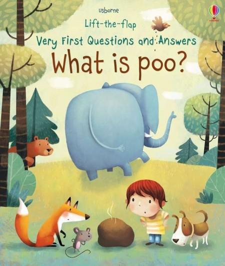 Carte cu multe clapete pentru copii curiosi, Lift the flap very first question and answers, What is poo?, usborne